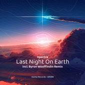 Last Night On Earth by Xpectra