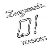 O! Versions de Zongamin