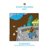 Stunt Records Compilation 2021, Vol. 29 by Various Artists
