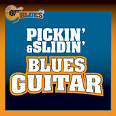 Pickin' & Slidin'  Blues Guitar de Various Artists