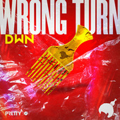 Wrong Turn by Dawn