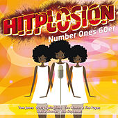 Hitplosion - Number Ones 60er von Various Artists