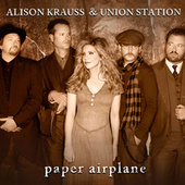 Paper Airplane (International Touring Edition) de Alison Krauss