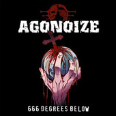 666 Degrees Below by Agonoize