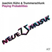 Playing Probabilities de Joachim Kühn
