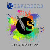 Life Goes On von Silverbird
