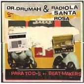 Para Todxs Xs Beatmakers by Radiola Santa Rosa