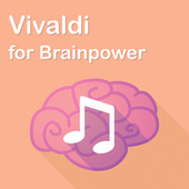 Vivaldi for Brainpower by Antonio Vivaldi