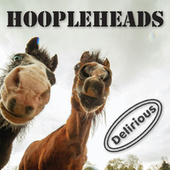 Delirious by Hoopleheads