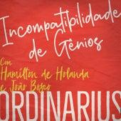 Incompatibilidade de Gênios de Hamilton de Holanda