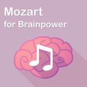 Mozart for Brainpower by Wolfgang Amadeus Mozart
