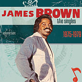 The Singles Vol.10 (1975-1979) von James Brown