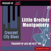 Crescent City Blues - Treasury Of Jazz No. 45 (Recordings of 16.10.1936) by Little Brother Montgomery
