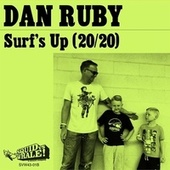 Surf's Up b/w God Only Knows by Dan Ruby