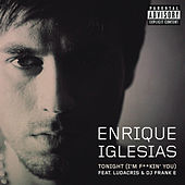 Tonight (I'm Fuckin' You) von Enrique Iglesias