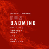 Bun Badmind von Brady O'Connor