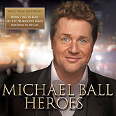 Heroes by Michael Ball