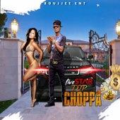 Top Choppa by Five Star