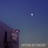 Anything but Starlight by Winter Barn
