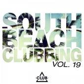 South Beach Clubbing, Vol. 19 von Various Artists