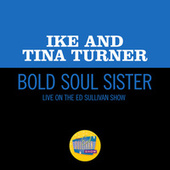 Bold Soul Sister (Live On The Ed Sullivan Show, January 11, 1970) von Ike and Tina Turner