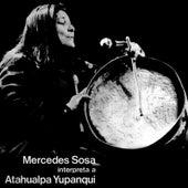 Mercedes Sosa Interpreta a Atahualpa Yupanqui de Mercedes Sosa