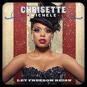 Let Freedom Reign de Chrisette Michele