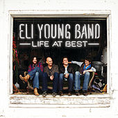 Life At Best by Eli Young Band