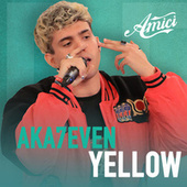 Yellow by Aka 7even