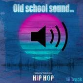 Hip Hop 10 Sounds von Old School Beats