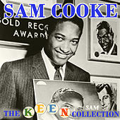 The Complete Remastered Keen Collection by Sam Cooke