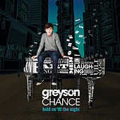Hold On 'Til The Night de Greyson Chance