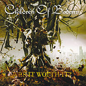 Was It Worth It? de Children of Bodom
