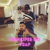 Principes do Trap by Preto Prince