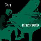 Touch (Instrumental Version) by Michael Priyotomo