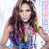On The Floor (Remixes) de Jennifer Lopez