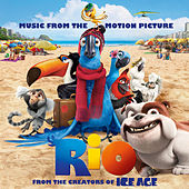 Rio: Music From The Motion Picture (International Version) de Various Artists