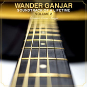 Soundtrack Of a Lifetime, Vol. 2 de Wander Ganjar
