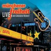 Münchener Freiheit Live in der Großen Freiheit von Münchener Freiheit