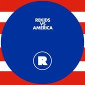Rekids Vs. America by Various Artists