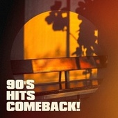 90's Hits Comeback! by Knightsbridge, Fresh Beat MCs, Graham Blvd, Platinum Deluxe, Alegra, Imix Singers, Color Boost, Electric Groove Machine, Nu Rock City, Regina Avenue, Groovy-G, Hell's Black Roses, Main Station, Countdown Singers, Champs United, The Comptones, CDM Project