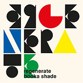 Regenerate (Remixes) de Booka Shade