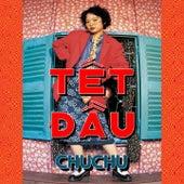 Tết Đầu von Chu-Chu