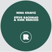 Steve Rachmad & KiNK Remixes by Nina Kraviz