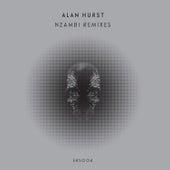 Nzambi Remixes von Alan Hurst