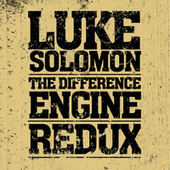 The Difference Engine Redux by Luke Solomon