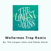 Wellerman Trap (Remix) by The Longest Johns