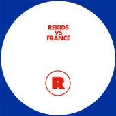 Rekids Vs. France by Various Artists