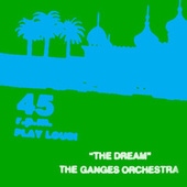 The Dream by Ganges Orchestra
