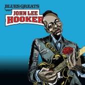 Blues Greats: John Lee Hooker by John Lee Hooker
